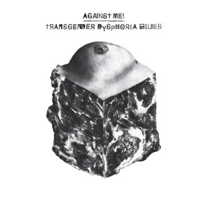 Against Me Transgender
