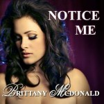 BrittanyMcDonald - Notice Me Single
