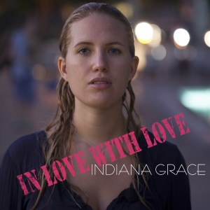 ep-in-love-with-love-indiana-grace