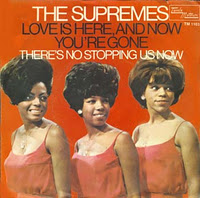 "The Supremes, ""Love Is Here And Now You're Gone"""