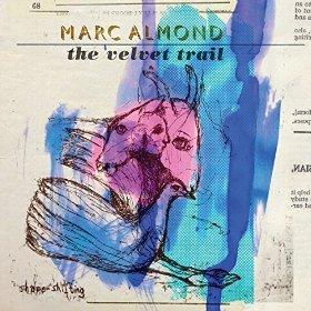 Marc Almond The Velvet Trail