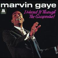 "Marvin Gaye, ""I Heard It Through the Grapevine"""