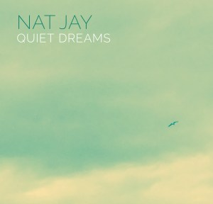 Nat Jay - Quiet Dreams