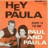 """Paul & Paula, """"Hey Paula"""""""