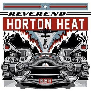 Reverend Horton Heat REV