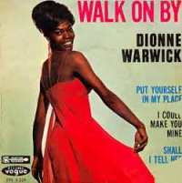 "Dionne Warwick, ""Walk On By"""