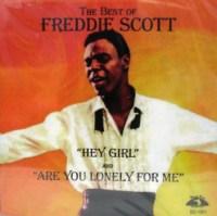 """Freddie Scott, """"Hey Girl"""""""