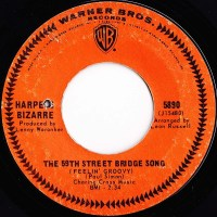 "Harpers Bizarre, ""The 59th Street Bridge Song (Feelin' Groovy)"""