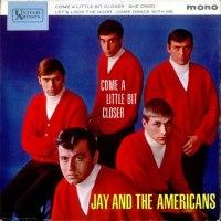"Jay & The Americans, ""Come a Little Bit Closer"""
