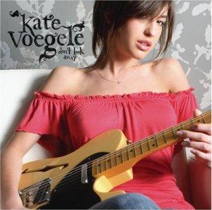Kate Voegele Dont Look Away