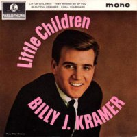 """Billy J. Kramer & The Dakotas, """"Little Children"""""""