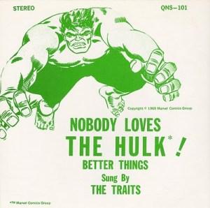 """Nobody Loves the Hulk"" (The Traits, 1969)"