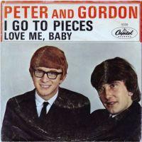"Peter & Gordon, ""I Go to Pieces"""
