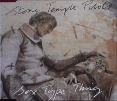 "Stone Temple Pilots - ""Sex Type Thing"" CD single"