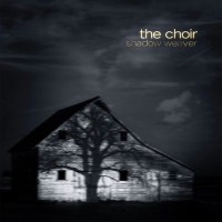 The_Choir_-_Shadow_Weaver