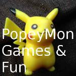 Welcome to PopeyMon Games and Fun