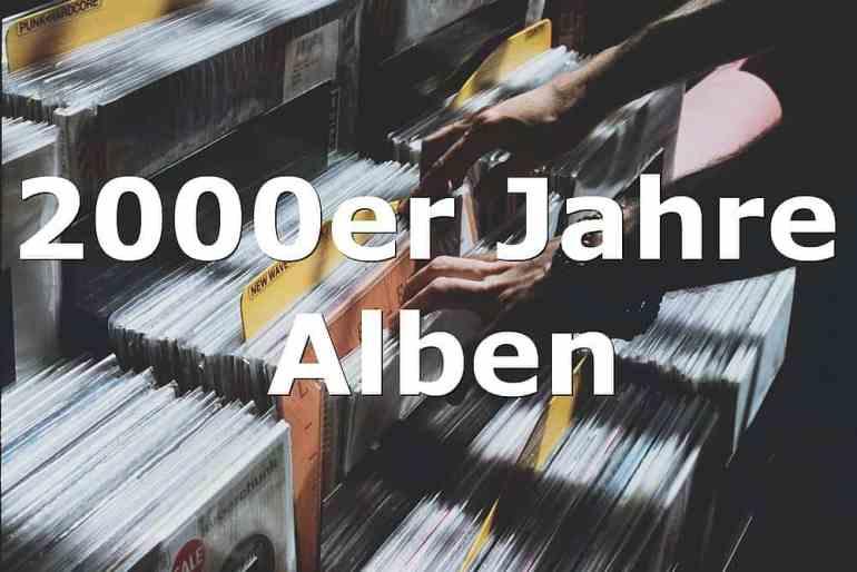 2000er Jahre Alben