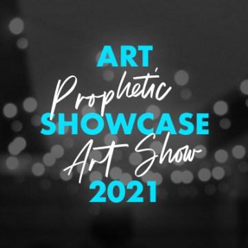 2021 Prophetic Art Show Booklet