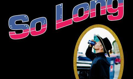 So Long. Foto: Divulgação