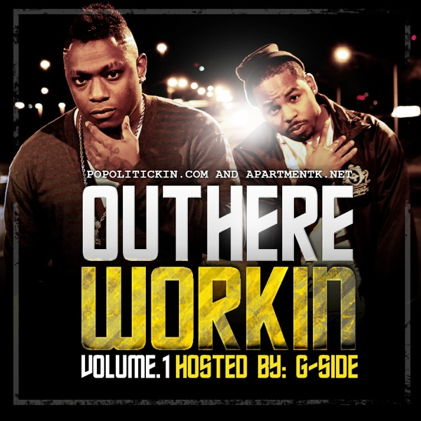 #Mixtapebanger – Out Here Working Volume 1 Hosted by G-Side