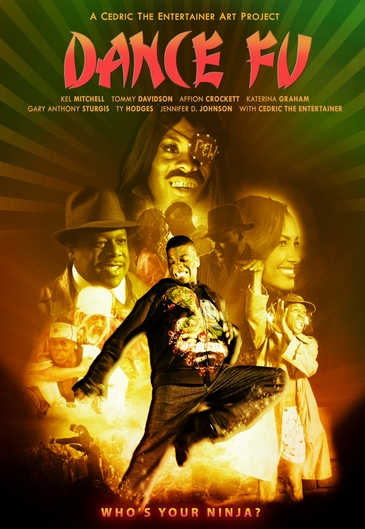 "Cedric The Entertainer & Kel Mitchell star in ""Dance Fu"" (Movie Trailer)"