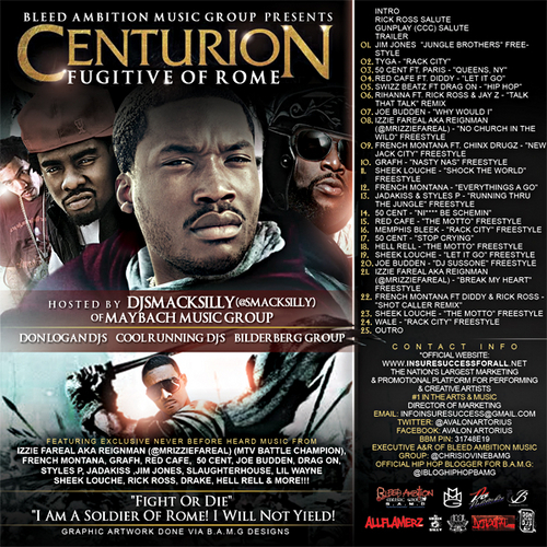 "Bleed Ambition Music Group presents: Centurion ""Fugitive of Rome"" (Mixtape)"