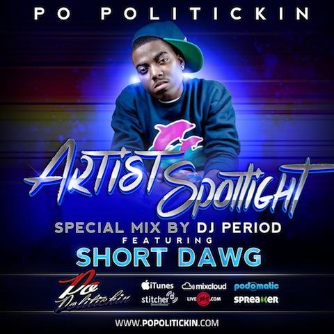 Artist Spotlight – Short Dawg Pt II