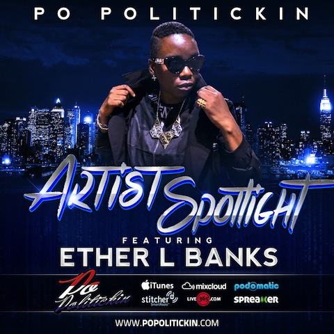 Artist Spotlight – Ether L Banks