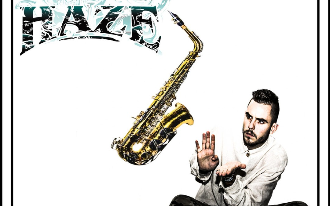 "EP – Haze, ""Smooth Ascension""."
