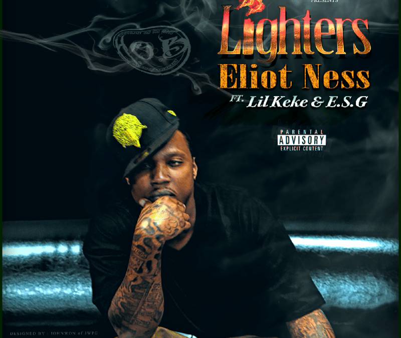 "New Video – Eliot Ness ""25 Lighters"" Feat. Lil Keke & E.S.G"