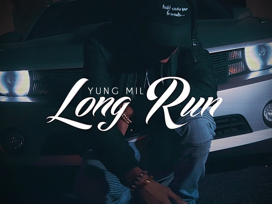 Video: Yung Mil – Long Run