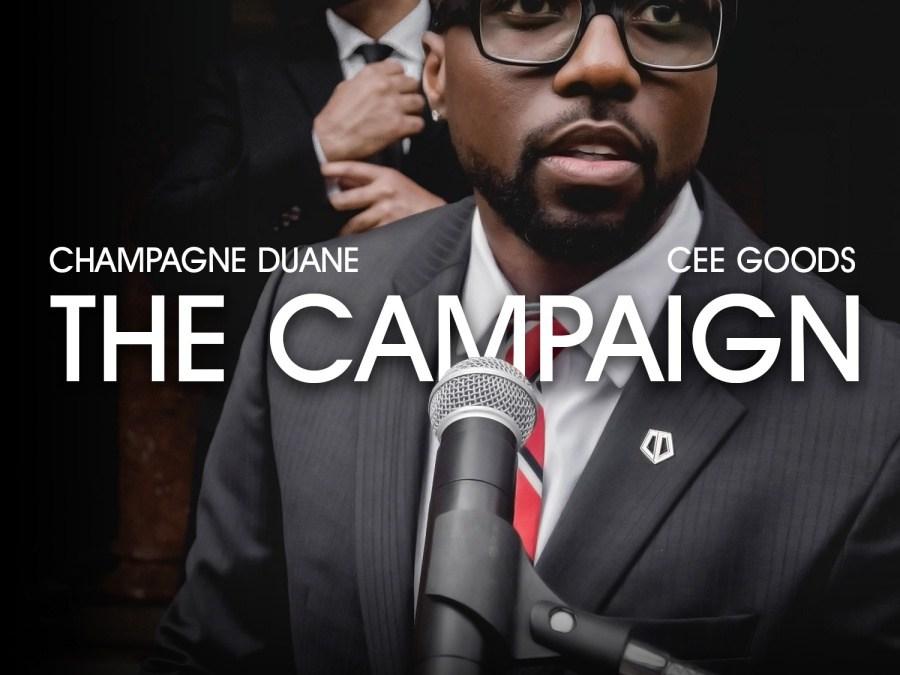 Album: Champagne Duane & Cee Goods – The Campaign