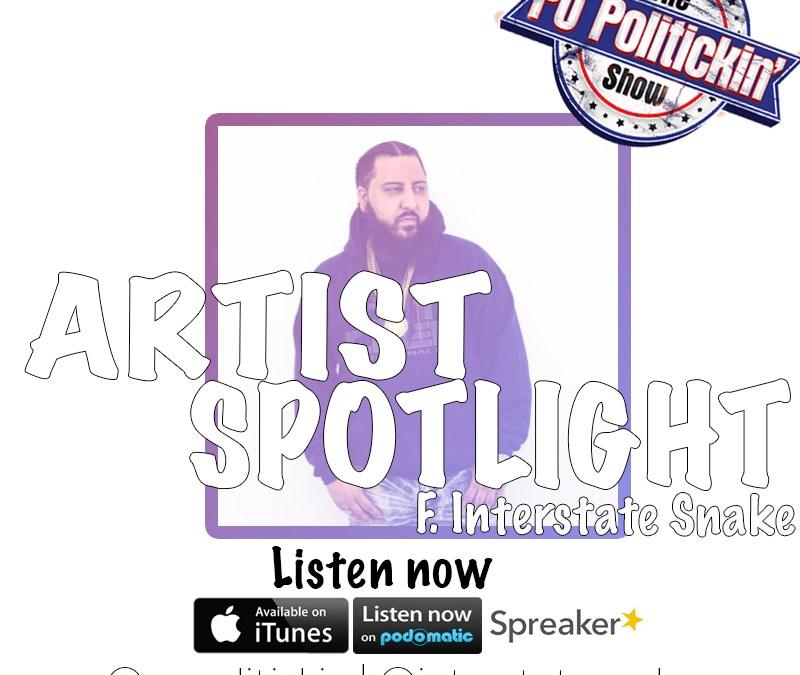 [Podcast] Artist Spotlight – Interstate Snake @interstatesnake
