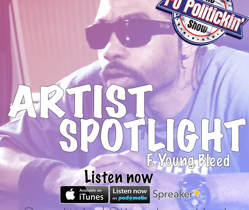 [Podcast] New Episode of @PoPolitickin feat Young Bleed @YoungBleed_