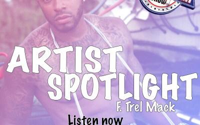 [Podcast] Artist Spotlight – Trel Mack @trelmack