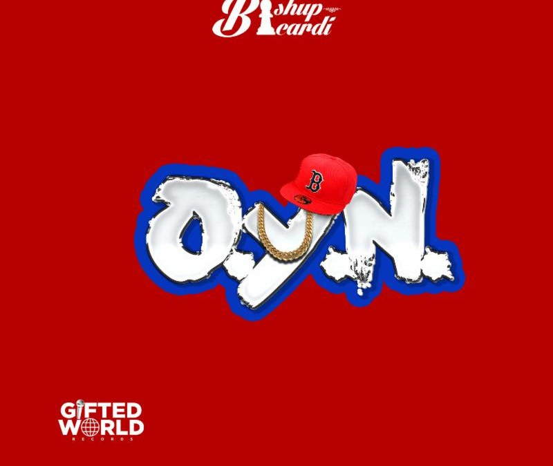 [Audio] Bishup Bicardi – Owe You Nothing @BishupBicardi