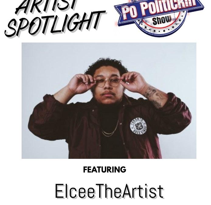 [Podcast] Artist Spotlight – ElceeTheArtist | @ElceeTheArtist
