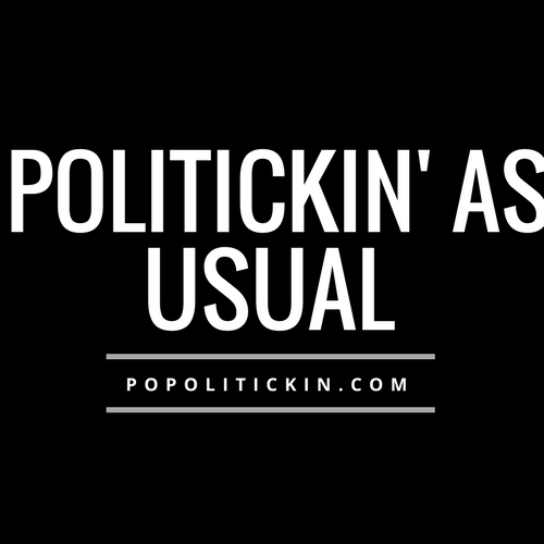 [Podcast]  Politickin' As Usual – Episode 2