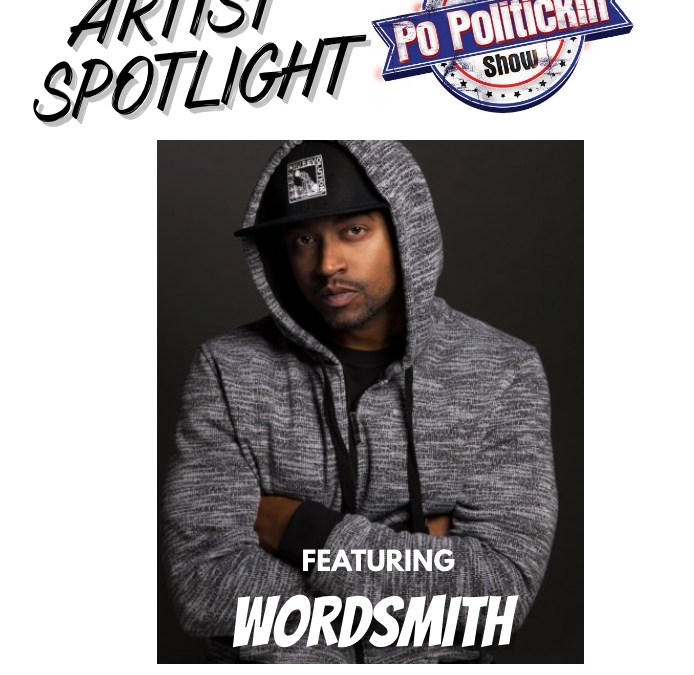 [Podcast] Artist Spotlight – Wordsmith | @Wordsmith