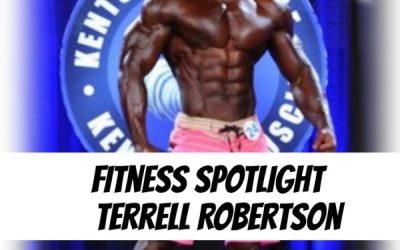 [Podcast] Fitness Spotlight – Terrell Robertson | @digdeepfitllc