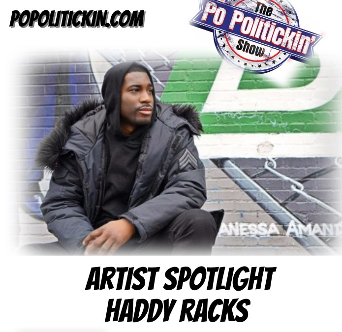 [Podcast] Artist Spotlight – Haddy Racks | @haddyracks