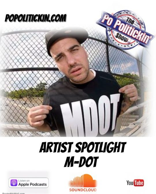 [Podcast] Artist Spotlight – M-Dot | @MDotBoston