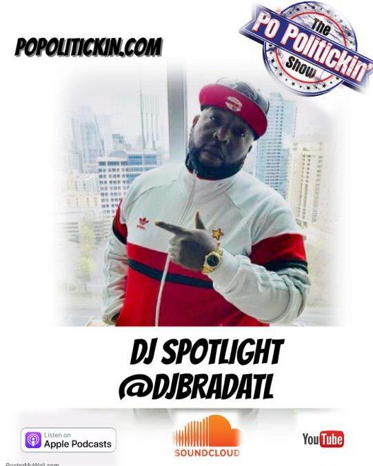 DJ Spotlight – DJ Brad | @djbradatl