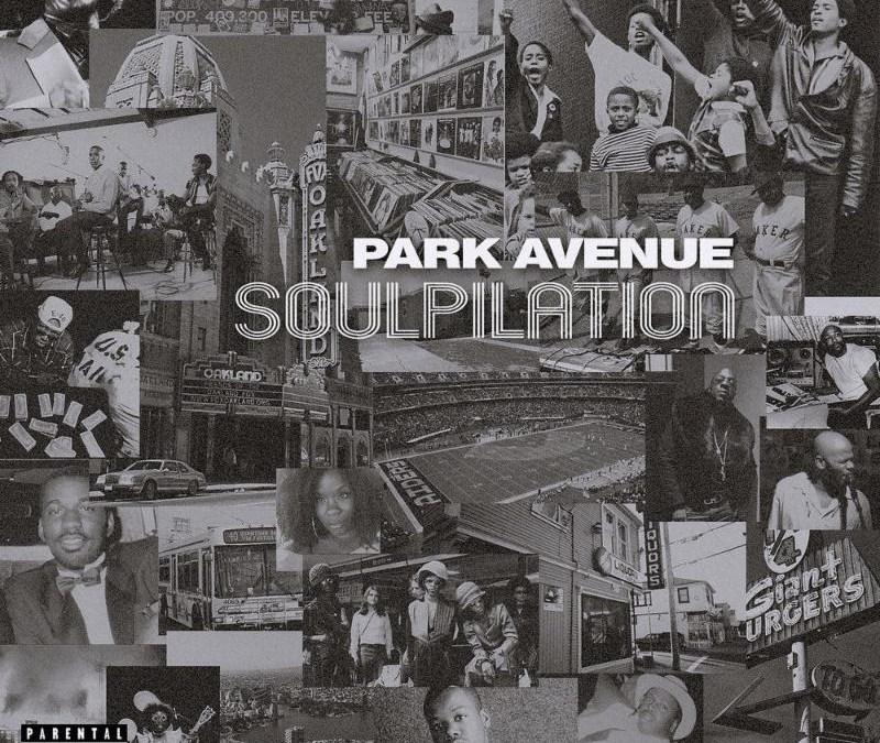 [Album] Park Avenue – Soulpilation | @elijaheb3lev