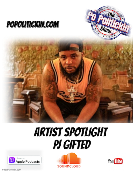 [Podcast] Artist Spotlight – PJ Gifted | @PjGifted