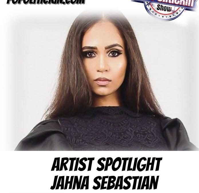 [Podcast]  Artist Spotlight – Jahna Sebastian Pt 3 | @JahnaSebastian
