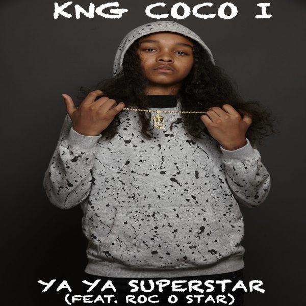[Video] Kng Coco I – Ya Superstar (featuring Roc-O-Star) | @Kng_Coco @rocostar2017