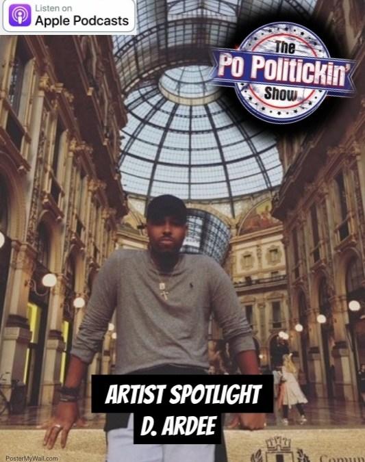 [Podcast]  Artist Spotlight – D. Ardee | @d_ardeemusic