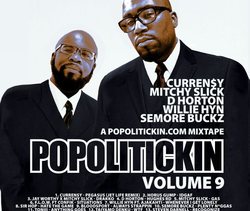 [Mixtape] PoPoltiickin The Mixtape Volume 9 | @djperiod