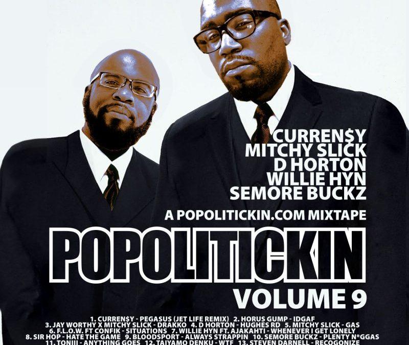 [Mixtape] PoPoltiickin The Mixtape Volume 9 | @djperiod